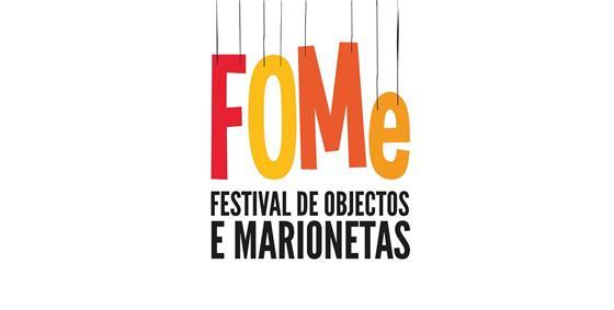 FOMe- Festival de Objectos e Marionetas e Outros Comeres