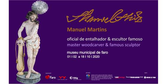 Exposição «Manuel Martins - oficial de entalhador e escultor famoso»