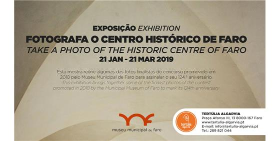 Exposição 'Fotografa o Centro Histórico de Faro'