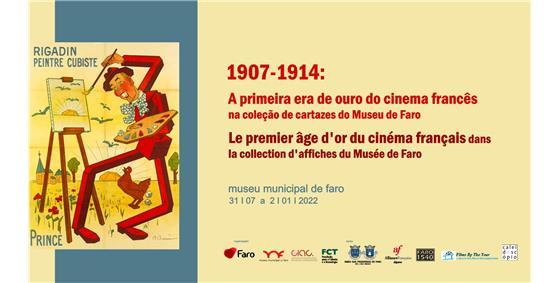 1907-1914: a primeira era de ouro do cinema francês na coleção de cartazes do Museu Municipal de Faro