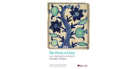 Exposição «De Faro a Goa: uma viagem pelos azulejos de Ramalho Ortigão»