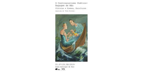 """""""O Contineralismo Poético - Bagagem de Mão"""" Pinturas e Poemas, Esculturas"""