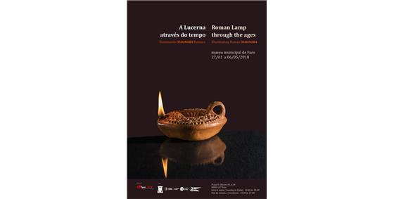 A lucerna através do Tempo. Iluminando Ossónoba romana